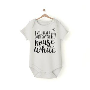 I Will Have a Bottle of the House White Onesie